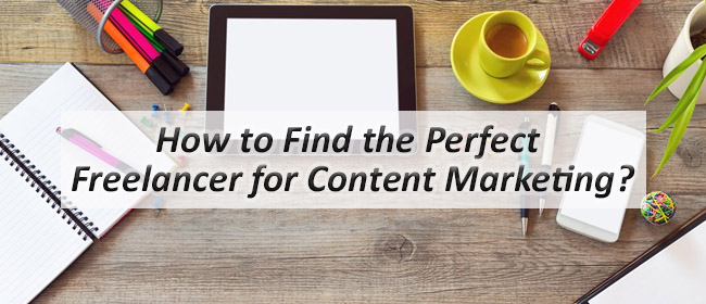Tips to Hire Freelance Content Marketers