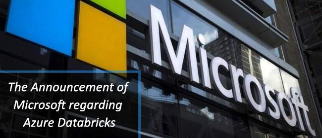 Microsoft's Announcement Regarding Azure Databricks