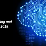 Machine Learning and AI Trends 2018