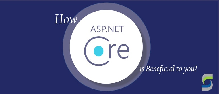 Significance of ASP.NET Core