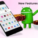 Android 9 Pie New Features