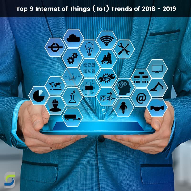 IoT - Internet of Things Technology Trends of 2018-19