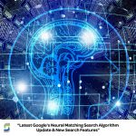 Google-Search-AI-Neural-Matching-Algorithm-Update