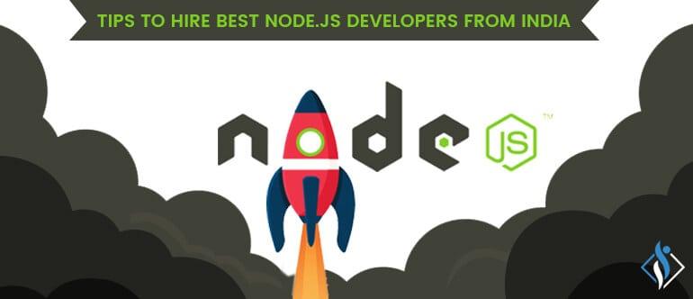 Hire Node.js Developer: What you need ...